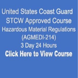 USCG NMC STCW Approved Hazardous Materials Regulations Hazwoper 3 Day 24 Hours Click on Picture to View Description of Course and Pay