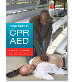 American Heart Heartsaver CPR/AED Click on Picture to View Description of Course and Pay