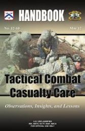Tactical Combat Casualty Care (TCCC) Click on Picture to View Description of Course and Pay